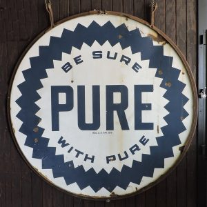 """6 Foot Double Sided Porcelain Framed Sign """"Be Sure with Pure"""""""